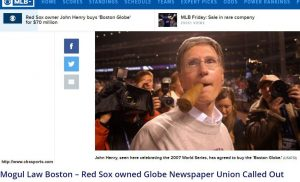 Mogul Law Boston – Red Sox owned Globe Newspaper Union Called Out