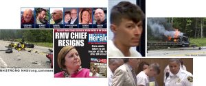 BOSTON STRONG news – MASS Registry Motor Vehicles Chief Resigns as State admits Failure to get Trucker, who Drove Head On Killing 7 Motorcyclists in NH, Off Road after OUI Arrest
